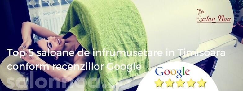 Top 5 saloane de infrumusetare in Timisoara conform recenziilor Google